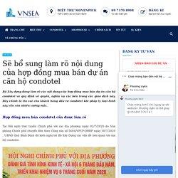 Sẽ bổ sung làm rõ nội dung của hợp đồng mua bán dự án căn hộ condotel