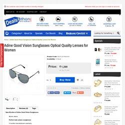 Adine Good Vision Sunglasses Optical Quality Lenses for Women