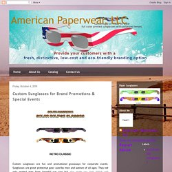 Custom Sunglasses for Brand Promotions & Special Events