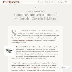 Complete Sunglasses Range of Online Men Store in Pakistan – Twenty4Seven