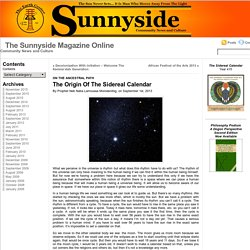 The Sunnyside Magazine Online » The Origin Of The Sidereal Calendar