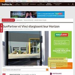 SunPartner et Vinci élargissent leur Horizon - 06/12/16