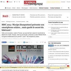 MWC 2013 : Wysips (Sunpartner) présente son smartphone solaire... mais garde le secret du fabricant !