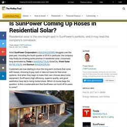 Is SunPower Coming Up Roses in Residential Solar?