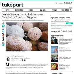 Dunkin' Donuts Gets Rid of Sunscreen Chemical in Powdered Topping