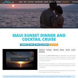 Romantic Sunset Cruises in Maui