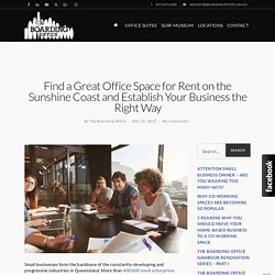 Find a Great Office Space for Rent on the Sunshine Coast and Establish Your Business the Right Way