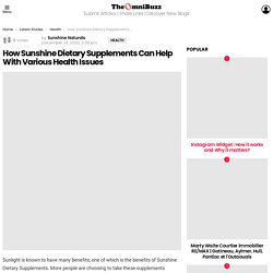 How Sunshine Dietary Supplements Can Help With Various Health Issues