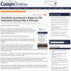 Sunshine Insurance's Stake in Yili Industrial Group Hits 5 Percent