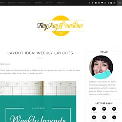 Tiny Ray of Sunshine: Layout Idea: Weekly layouts
