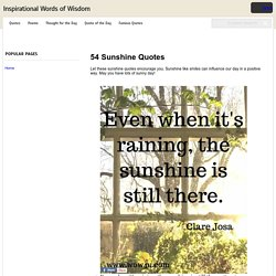 54 Sunshine Quotes - Inspirational Words of Wisdom