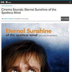 Cinema Sounds: Eternal Sunshine of the Spotless Mind