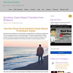 Sunshine Coast Airport Transfers from Brisbane