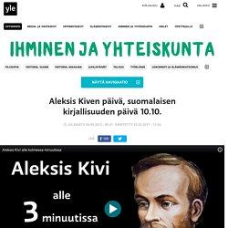 Aleksis Kiven päivä, suomalaisen kirjallisuuden päivä 10.10.