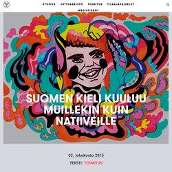 Suomen kieli kuuluu muillekin kuin natiiveille