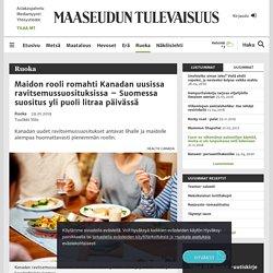 Maidon rooli romahti Kanadan uusissa ravitsemussuosituksissa – Suomessa suositus yli puoli litraa päivässä - Ruoka - Maaseudun Tulevaisuus