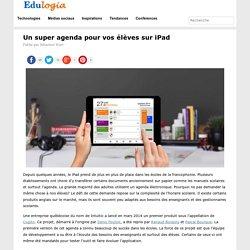 Un super agenda pour vos élèves sur iPad