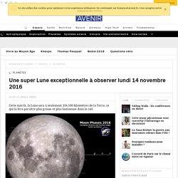 Super Moon : une belle super lune est à observer le 14 novembre 2016