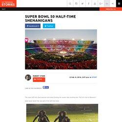 Super Bowl 50 Half-Time Shenanigans