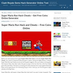 Super Mario Run Hack And Cheats - Get Free Coins and Unlock All Levels