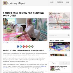 A Super Easy Design for Quilting Your Quilt - Quilting Digest