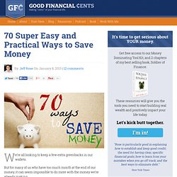 70 Super Easy and Practical Ways to Save Money