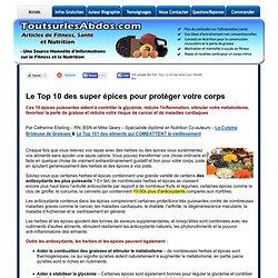Le top 10 des super épices pour protéger votre corps « Articles De Conseils Sur La Remise En Forme, La Nutrition &Amp; L'Entraînement «
