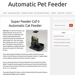 Super Feeder Csf-3 Automatic Cat Feeder
