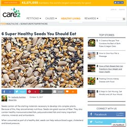 6 Super Healthy Seeds You Should Eat