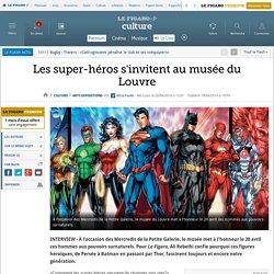 Les super-héros s'invitent au musée du Louvre