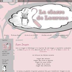 La maternelle de Laurène: Super Imagier