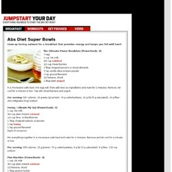 Abs Diet Super Bowls : Jumpstart Your Day : MensHealth.com