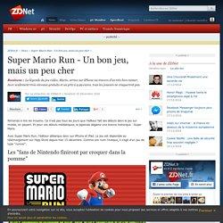 Super Mario Run - Un bon jeu, mais un peu cher - ZDNet