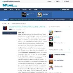 Super Mechs MMORPG Game Online
