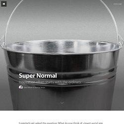 Super Normal