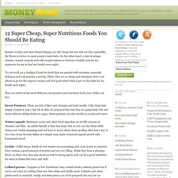 12 Super Cheap, Super Nutritious Foods You Should Be Eating