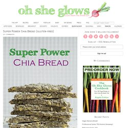 Super Power Chia Bread (gluten-free)