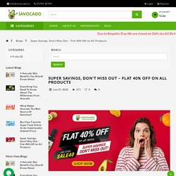 Flat 40% Off on All Fresh Fruits and Vegetables
