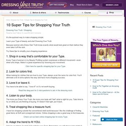 10 Super Tips for Shopping Your Truth « Dressing Your Truth
