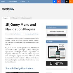 15 Super-Simple jQuery Menu and Navigation Plugins