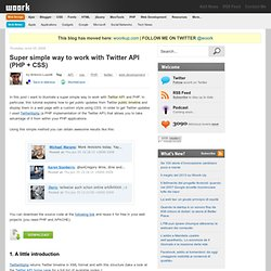 Super simple way to work with Twitter API (PHP + CSS)