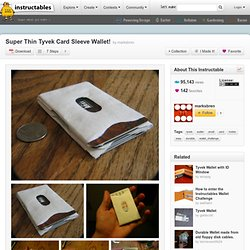 Super Thin Tyvek Card Sleeve Wallet!