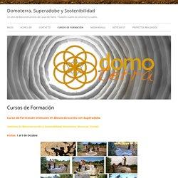 Domoterra.es – Casas de Tierra, Domos Vivos. Superadobe