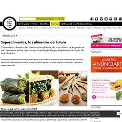 Superalimentos, los alimentos del futuro