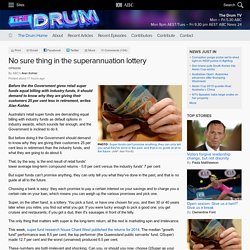No sure thing in the superannuation lottery - The Drum
