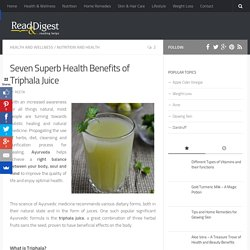 7 Superb Health Benefits of Triphala Juice
