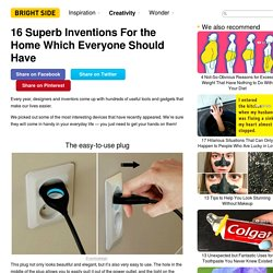 16Superb Inventions For the Home Which Everyone Should Have