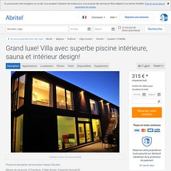 Grand luxe! Villa avec superbe piscine intérieure, sauna et intérieur design! - Liège