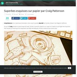 Superbes esquisses sur papier par Craig Patterson