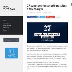 27 superbes fonts serif gratuites à télécharger - Blog Tuto.com
